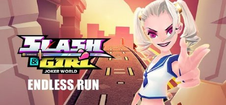 Slash and Girl - Endless Run Elmas
