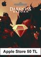 Apple Store Darkness Reborn 50 TL