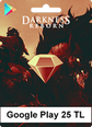 Google Play Darkness Reborn 25TL