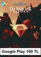 Google Play Darkness Reborn 100TL