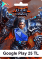 Google Play 25TL Clash of Dawn Android Google Play 25TL Satın Al