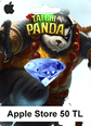 Apple Store 50 TL Taichi Panda Apple Store 50 TL Satın Al