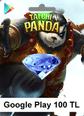Google Play 100 TL Taichi Panda Google Play 100TL Satın Al