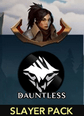 Dauntless Slayer Pack Slayer Pack Satın Al