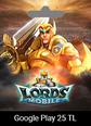 Google Play 25 TRY Lords Mobile Google Play 25 TRY Satın Al