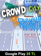 Google Play 25 TL Bakiye Crowd City Google Play 25 TL Bakiye Satın Al