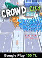 Google Play 100 TL Bakiye Crowd City Google Play 100 TL Bakiye Satın Al