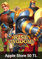 Apple Store 50 TL Rise Of Kingdoms Apple Store 50 TL Satın Al