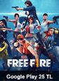 Garena Free Fire Google Play 25 TL Bakiye 25 TL Google Play Bakiye Satın Al