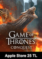 Game Of Thrones Conquest Apple Store 25 TL Bakiye