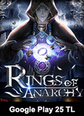 Google Play 25 TL Bakiye Rings Of Anarchy Google Play 25 TL Bakiye Satın Al