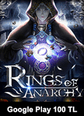 Google Play 100 TL Bakiye Rings Of Anarchy Google Play 100 TL Bakiye Satın Al