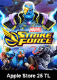 MARVEL Strike Force Apple Store 25 TL Bakiye