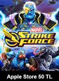 MARVEL Strike Force Apple Store 50 TL Bakiye