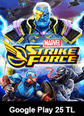 Google Play 25 TL Bakiye MARVEL Strike Force Google Play 25 TL Bakiye Satın Al