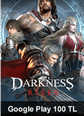 Google Play 100 TL Bakiye Darkness Rises Google Play 100 TL Bakiye Satın Al