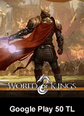 Google Play 50 TL World Of Kings Google Play 50 TL Satın Al