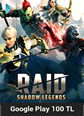 Google Play 100 TL Bakiye RAID Shadow Legends Google Play 100 TL Bakiye Satın Al