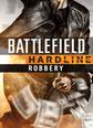 Battlefield Hardline Robbery DLC Origin Key PC Origin Online Aktivasyon Satın Al