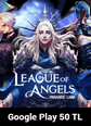 League of Angels Paradise Land Google Play 50 TL Bakiye 50 TL Google Play Bakiye Satın Al
