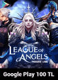 League of Angels Paradise Land Google Play 100 TL Bakiye 100 TL Google Play Bakiye Satın Al