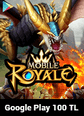 Mobile Royale Crystals Google Play 100 TL Bakiye