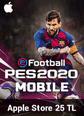 eFootball PES 2020 Mobile Apple Store 25 TL Bakiye 25 TL iTunes Bakiye Satın Al