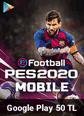 eFootball PES 2020 Mobile Google Play 50 TL Bakiye 50 TL Google Play Bakiye Satın Al
