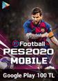 eFootball PES 2020 Mobile Google Play 100 TL Bakiye 100 TL Google Play Bakiye Satın Al
