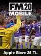 Football Manager 2020 Mobile Apple Store 25 TL Bakiye