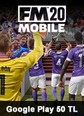 Football Manager 2020 Mobile Google Play 50 TL Bakiye