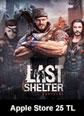 Last Shelter Survival Apple Store 25 TL Bakiye