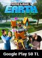 Google Play 50 TL Minecraft Earth (Minecoins) Google Play 50 TL Satın Al