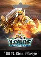 Steam Cüzdan Kodu 100 TRY Lords Mobile Steam Cüzdan Kodu 100 TRY Satın Al