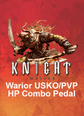 Warrior USKO/PVP HP Combo Pedal